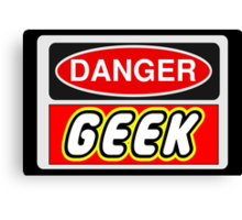 Danger Geek Sign Canvas Print