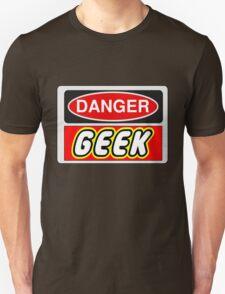 Danger Geek Sign Unisex T-Shirt