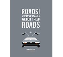 Back To The Future 'Roads' - Grey Photographic Print