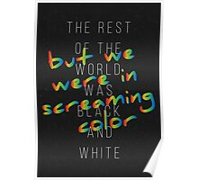 We Were in Screaming Color Poster
