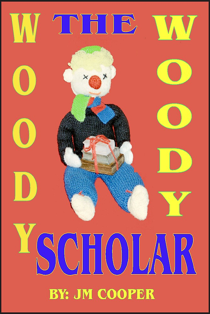 WOODY THE SCHOLAR by JOHNNYC