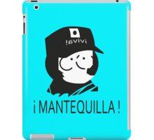 ¡ Viva Mantequilla ! iPad Case/Skin