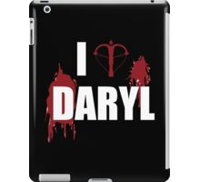 I <3 Daryl - Walking Dead Zombie Lovers and Haters iPad Case/Skin