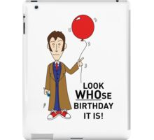 A Tenth Doctor Who themed Birthday Card  iPad Case/Skin