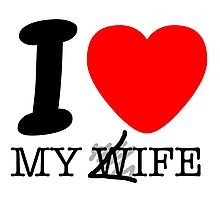 My life? My wife? Photographic Print