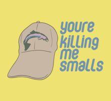 You're Killing Me Smalls - Sandlot Design Kids Clothes