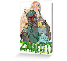 Boba Fett Zombie Greeting Card