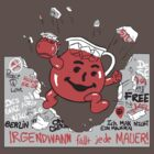Kool-aid Man Vs Oppression - Tearing Down the Berlin Wall With Flavor by Kelmo