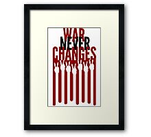 War Never Changes Framed Print