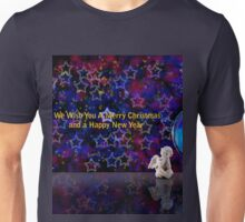 We Wish You A Merry Christmas And A Happy New Year Unisex T-Shirt
