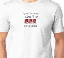 I knew I shouldn't have looked in the phonebook... Unisex T-Shirt