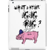 What's Your Gig Pig? iPad Case/Skin