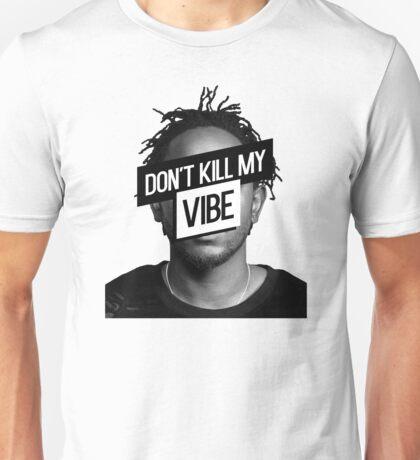Kendrick Lamar- Don't Kill My Vibe Unisex T-Shirt