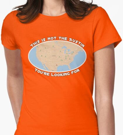 This Is Not The Austin You're Looking For Womens Fitted T-Shirt