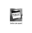 Think Before You Speak! by Jen Cannella