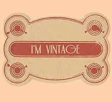 I'm Vintage by adovemore