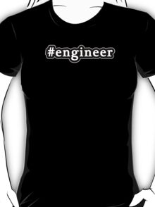 Engineer - Hashtag - Black & White T-Shirt
