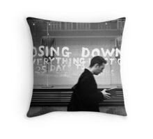 Closing down Throw Pillow