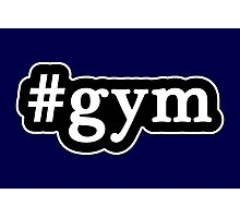 Gym - Hashtag - Black & White Photographic Print