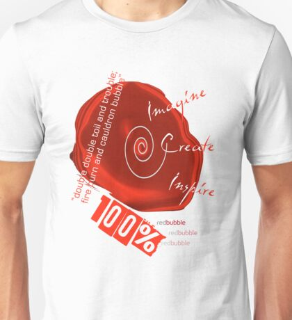 100% Red Bubble Unisex T-Shirt