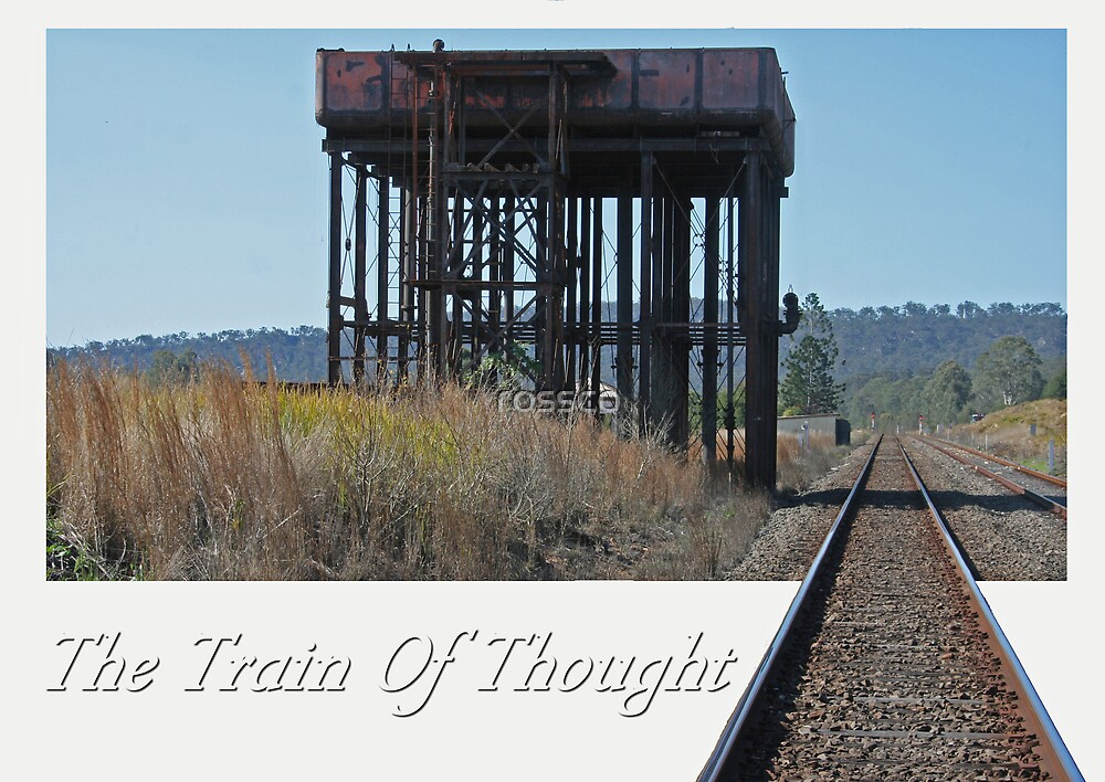The Train Of Thought by rossco
