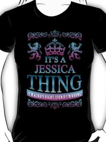 it's a JESSICA thing T-Shirt