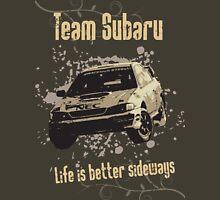 Life is better sideways Unisex T-Shirt