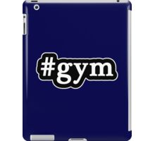 Gym - Hashtag - Black & White iPad Case/Skin
