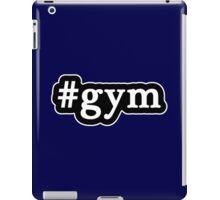 Gym - Hashtag - Black & White iPad Case/Skin