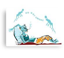 Don't smoke Canvas Print