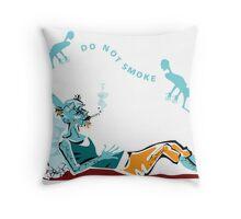 Don't smoke Throw Pillow