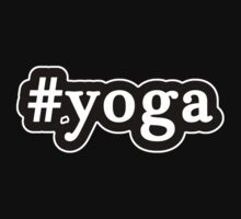 Yoga - Hashtag - Black & White by graphix