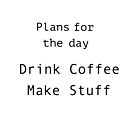 Plans for the day by ginamitch