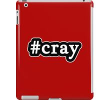 Cray - Hashtag - Black & White iPad Case/Skin