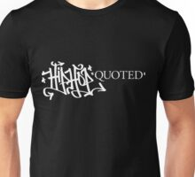 Hip-Hop Quoted Unisex T-Shirt