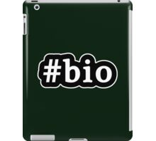 Bio - Hashtag - Black & White iPad Case/Skin