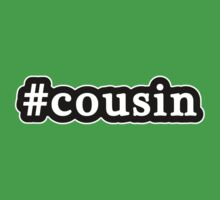 Cousin - Hashtag - Black & White by graphix