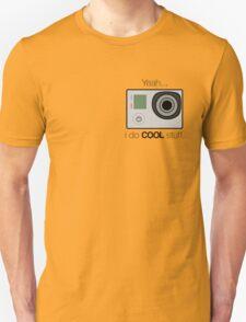 GOPRO - I do cool stuff Unisex T-Shirt
