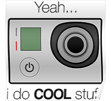 GOPRO - I do cool stuff Poster