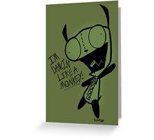 Dancin' Like A Monkey! Greeting Card