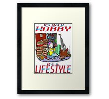 Gaming is a Lifestyle Framed Print