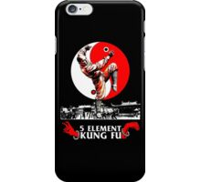 5 Element Kung Fu. iPhone Case/Skin