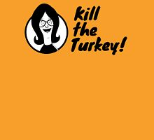 Kill The Turkey! Womens Fitted T-Shirt