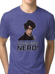 MOSS - STANDARD NERD! Tri-blend T-Shirt