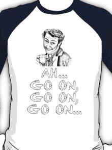 MRS. DOYLE - AH, GO ON, GO ON T-Shirt