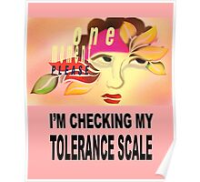 One moment please while I check my tolerance scale Poster