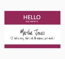 Martha Jones Name Tag by Kristina Moy
