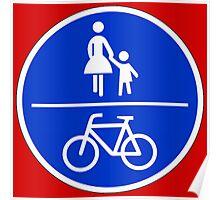 Gemeinsamer Rad- und Fußweg Poster