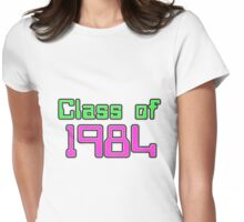 Class of 1984 Womens Fitted T-Shirt