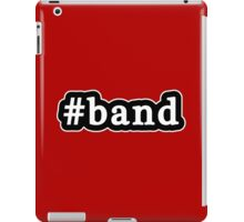 Band - Hashtag - Black & White iPad Case/Skin